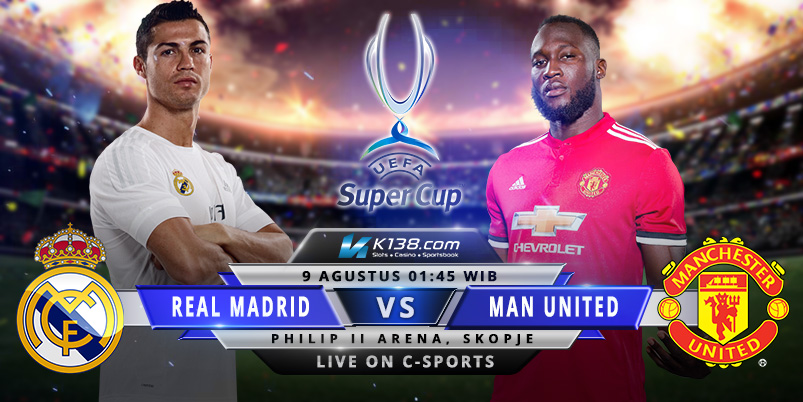 Real Madrid vs Manchester United Final Super Cup