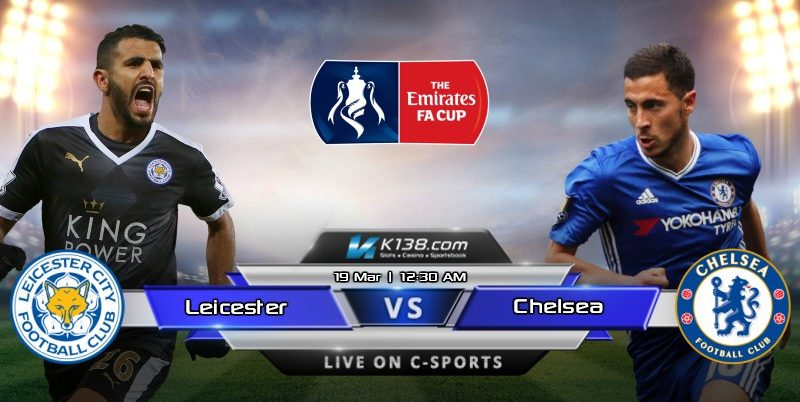 ENGLISH FA CUP – Leicester City vs Chelsea